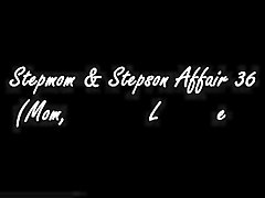 Stepmom & Stepson Affair 36 (Mom, Let Me Comfort You)